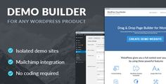 Demo Builder for any WordPress Product - http://codeholder.net/item/wordpress/demo-builder-wordpress-product