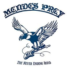 Mendes Prey - Never Ending Road