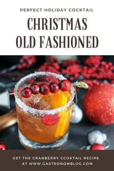 Christmas Old Fashioned - a holiday twist on the classic cocktail. Cranberry simple syrup, Angostura bitters, Rye whiskey, orange and cranberries. cocktails Christmas Old Fashioned - Cranberry Cocktail Cranberry Cocktail, Whisky Cocktail, Cocktail Drinks, Fun Drinks, Yummy Drinks, Rye Whiskey Drinks, Vodka Cocktails, Simple Cocktail Recipes, Cocktail