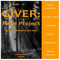 """This authentic assessment allows students to choose from 6 different projects as a culminating activity to """"The Giver"""" by Lois Lowry! Each project includes writing, artwork, and a huge amount of creativity, making this hands-on, collaborative assessment a beautiful addition to student portfolios!"""