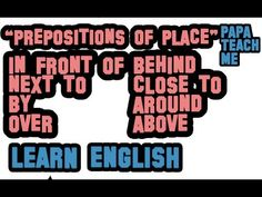 English Grammar - Prepositions of Place (With a test) English Prepositions, English Grammar, Youtube Youtube, Learn English, Student, Teaching, Education, Learning English, Onderwijs
