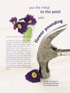 Flower pounding : transfer the colors of flowers and leaves by pounding them to paper or fabric ~ great for a journal page Plant Crafts, Crafts To Do, Diy Projects To Try, Shibori, Fleurs Diy, Crafts For Seniors, Pressed Flower Art, Nature Prints, Flower Images