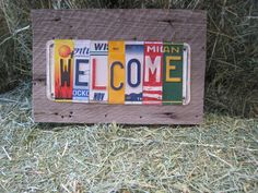 WELCOME upcycled recycled license plate art sign on by tomboyART, $135.00