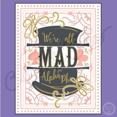 We're All Mad Here | Alpha Phi | Alice in Wonderland theme | Bid Day | South by Sea | Greek Tee Shirts | Greek Tank Tops | Custom Apparel Design | Custom Greek Apparel | Sorority Tee Shirts | Sorority Tanks | Sorority Shirt Designs