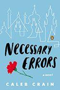 Necessary Errors, by Caleb Crain