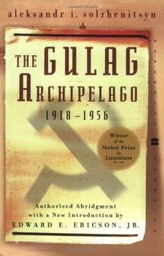 The Gulag Archipelago.  Need to read this about the Soviet Union and the brutality under the dictatorship of Stalin.  So much info out there about the Nazi's, but very little about communism.  Here is the synopsis of the book:  Drawing on his own incarceration and exile, as well as on evidence from more than 200 fellow prisoners and Soviet archives, Aleksandr I. Solzhenitsyn reveals the entire apparatus of Soviet repression -- the state within the state that ruled all-powerfully.