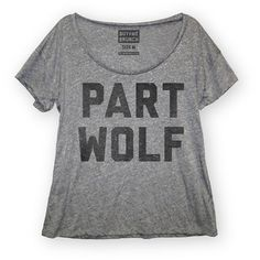 Buy Me Brunch: Part Wolf Tee Women's Gray