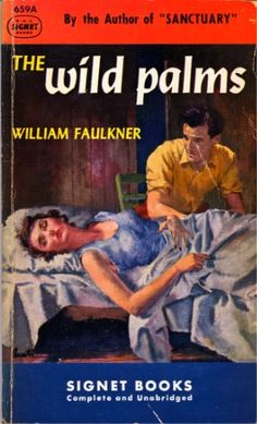 James Avati's cover for Signet edition (1950) of The Wild Palms by William Faulkner