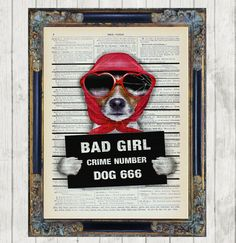 Bad Girl Dog Dictionary Art Print Vintage Picture Poster Canine Police Mug Shot