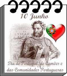 June Day of Portugal, Camões, and the Portuguese Communities. Is Portugal's National Day (June 10 commemorates the death of national literary icon Luís Vaz de Camões in 10 Junho, Camino Portuguese, Nostalgia, Culture, Country, Writers, Poster, Death, June