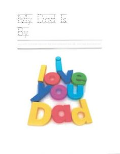 My Dad Father's Day booklet - Re-pinned by @PediaStaff – Please Visit http://ht.ly/63sNt for all our pediatric therapy pins