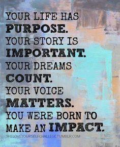 Purpose Important Count Impact Mentalhealth