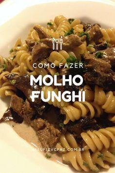 Fusilli ao Molho Funghi com File Mignon Other Recipes, New Recipes, Cooking Recipes, Healthy Recipes, Fusilli, Penne, Chutney, Mumbai Street Food, Good Food
