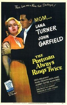 """The Postman Always Rings Twice"", 1946."
