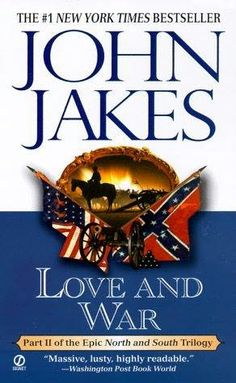 Love and War - John Jakes (second book in the North and South series)