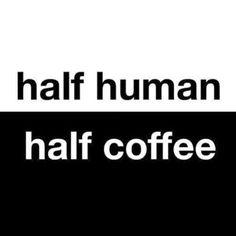 half human half coffee