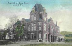 """Town Hall and Opera House"" Loveland Ohio, Town Hall, Historical Photos, Cincinnati, Old Photos, Opera House, History, Architecture, Music"