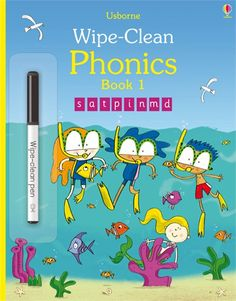 Wipe-Clean Phonics Book 1 - http://usborneonline.ca/thebookgirls/catalogue/catalogue.aspx?cat=1&area=EY&subcat=EYPR&id=9953