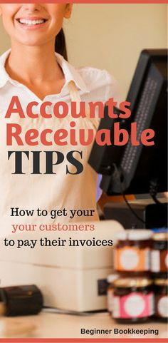 Accounts receivable tips and procedures for your small business accounting.