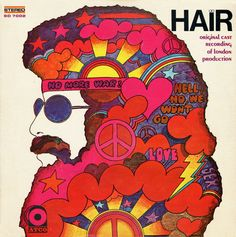 1968 Original cast recording lp cover HAIR UK: 60's art was great!--the whole movement was inspiring, but I also find the art inspiring because of the use of vivid colors in a fun and simple way.