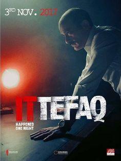 Ittefaq: It happened one night Full Movie Online 2017