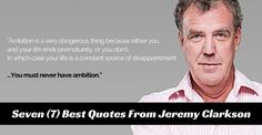 Classic? Funny? or Plain annoying? ;)  Here are seven (7) best #quotes  from Ex Top Gear Host, Jeremy Clarkson