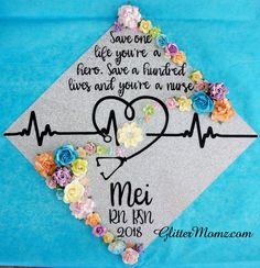 Nurse Graduation Cap Topper Save a Life Nurse with glitter and flowers Graduation Cap Toppers, Graduation Cap Designs, Graduation Cap Decoration, Grad Cap, Nursing School Graduation, Graduation Diy, Nursing Schools, Graduation Flowers, Nursing Students