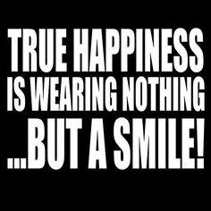 True Happiness is we