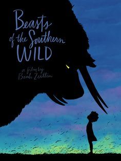 """Beasts of the Southern Wild"" Poster for Aperture Cinema by Kyle T. Webster."