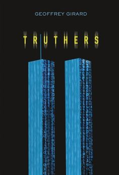 Katie's dad has a breakdown and lands in a mental hospital. To get him out, Katie needs to prove he's not crazy—which means investigating his conspiracy theories about the 9/11 terrorist attacks. Read a sample chapter of Geoffrey Girard's YA novel TRUTHERS: https://www.lernerbooks.com/digitalassets/Assets/Title%20Assets/23365/9781512427790/Sample%20Chapter.pdf
