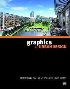 Graphics for Urban Design by B. Meeda,