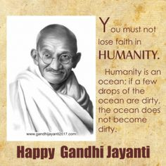 Happy Gandhi Jayanti Images, Gandhi Jayanti Wishes, Gandhi Jayanti Quotes, Gandhi Quotes, Mahatma Gandhi Photos, Good Morning Happy, National Symbols, Losing Faith, Faith In Humanity