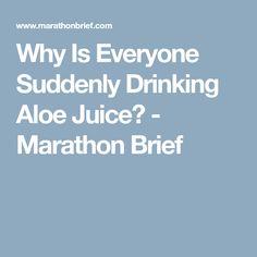 Why Is Everyone Suddenly Drinking Aloe Juice? - Marathon Brief