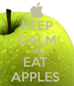 KEEP CALM AND EAT  APPLES