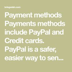 Payment methods Payments methods include PayPal and Credit cards. PayPal is a safer, easier way to send and receive money online. When you select PayPal as the payment method, you will be linked to the PayPal site where you can make payment. PayPal can be used to purchase items by Credit Card (Visa, MasterCard, Discove Diners Club International, Visa Card, Credit Cards, Money, Easy, Silver