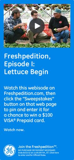 Freshpedition, Episode I: Lettuce Begin - Watch this video on Freshpedition.com, then click the 'sweepstakes' button on that webpage to pin and enter it for a chance to win a $100 VISA® Prepaid card. Watch now. #GEfreshFL