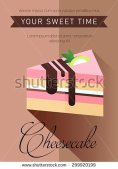 Pastry and bakery desserts mini poster vector illustration. Cake. Bakery. Flat illustration. Pastry shop icon isolated on background, cafe, restaurant or pastry menu design.  Logo. Cheesecake