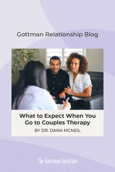 """""""I tell my clients that most of us did not take a couples communication class in high school. Couples therapy is where you go to learn how to be better partners. It's not about blaming, finding fault, or laying down criticism."""" Wondering what to expect when you start couples counseling? Certified Gottman Therapist Dr. Dana McNeil shows you how to nurture your relationship through Gottman assessments. Relationship Blogs, Relationships, Gottman Method, Family Of Origin, Gottman Institute, John Gottman, Communication Problems, Counseling, Behavior"""