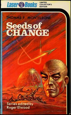 Kelly Freas Seeds of Change by Thomas F. Monteleone 1975.