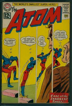 """Cover pencils by Gil Kane, inks by Murphy Anderson. """"The Case of the Innocent Thief! Titl e: The Atom. Dc Comic Books, Vintage Comic Books, Comic Book Covers, Vintage Comics, Comic Art, Marvel Comics Superheroes, Dc Comics Art, Atom Comics, Superman Comic"""