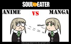 Soul Eater Anime vs. Manga : Maka by nobodygoddammit on DeviantArt