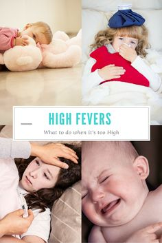 High Fevers: What to do When it's too High