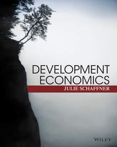You Will download digital word/pdf files for Complete Solution Manual for Development Economics: Theory, Empirical Research, and Policy Analysis by Julie Schaffner 9781118805763