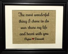 The Most Wonderful Thing I Chose To Do Burlap Print by MilsoMade