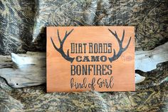 Handcrafted Rustic Primitive Woodburned Sign Dirt Roads Camo