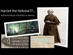 Harriet Tubman The Hebrew??... And More History of Israelites in America