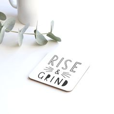 Time to rise and grind - coffee lover