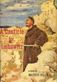 """A Science-Fiction Classic Still Smolders: The legacy of """"A Canticle for Leibowitz"""" can be seen in the current flood of end-of-the-world novels, TV shows, and movies. A Canticle For Leibowitz, Post Apocalyptic Novels, Science Fiction Books, Best Novels, What Book, The New Yorker, Fantasy Books, Literature, Book Covers"""