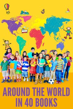 Around the World in 40 Books: 40 fabulous picture books that inspire children to discover the world Around The World Theme, We Are The World, Around The Worlds, Geography For Kids, Teaching Geography, Good Books, Books To Read, Big Books, Forever Book