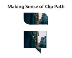 Making Sense of Clip Path, #Code, #CSS, #CSS3, #HTML, #HTML5, #Resource, #Tutorial, #Web #Design, #Development